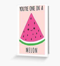 Einer in einer Melone Grußkarte