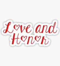 Love and Honor Graphic Sticker