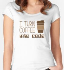 I Turn Coffee Into Programming Code Women's Fitted Scoop T-Shirt