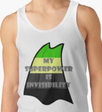 My Superpower is Invisibility - Aro Tank Top