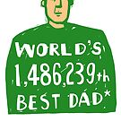 World's 1,486,239th best dad by clootie