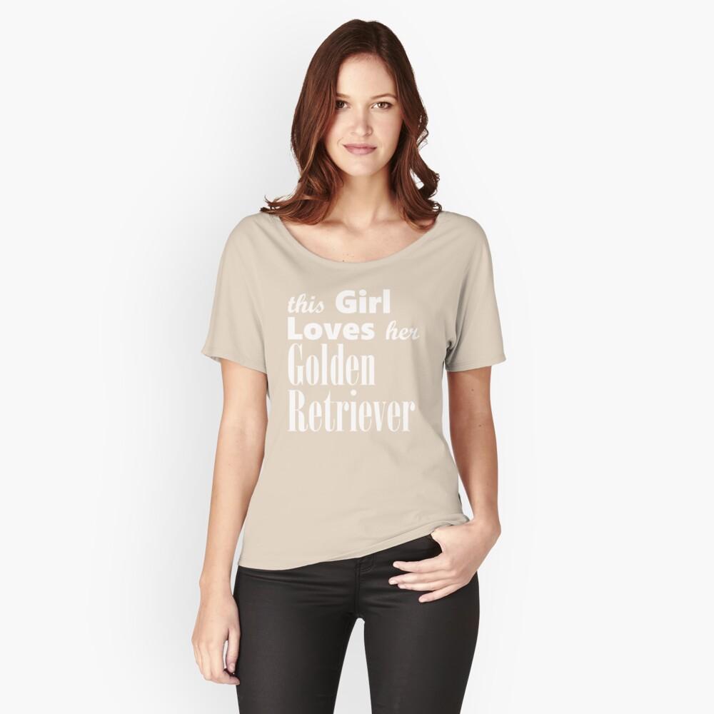 This Girl Loves Her Golden Retriever Women's Relaxed Fit T-Shirt Front