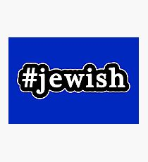 Jewish - Hashtag - Black & White Photographic Print