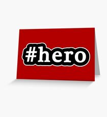 Hero - Hashtag - Black & White Greeting Card