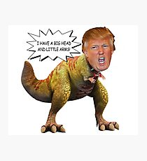 Funny Donald Trump Tiny the T-Rex Meme Photographic Print