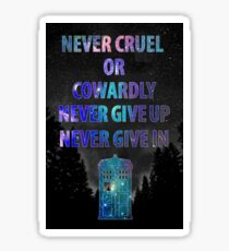 Doctor Who Never Cruel or Cowardly Sticker