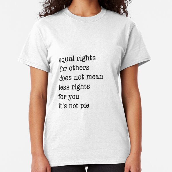 Equal Rights Classic T-Shirt