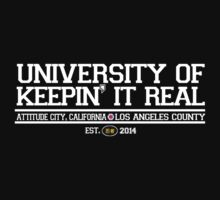 University of Keepin' It Real | Unisex T-Shirt