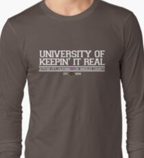 University of Keepin' It Real T-Shirt