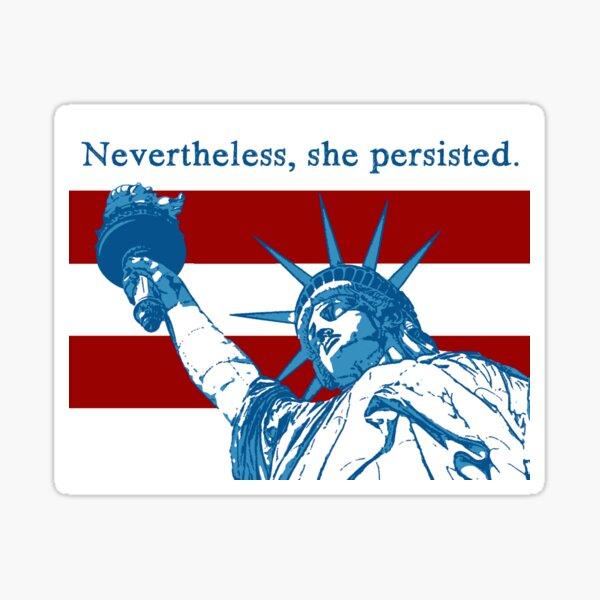 Nevertheless Sticker