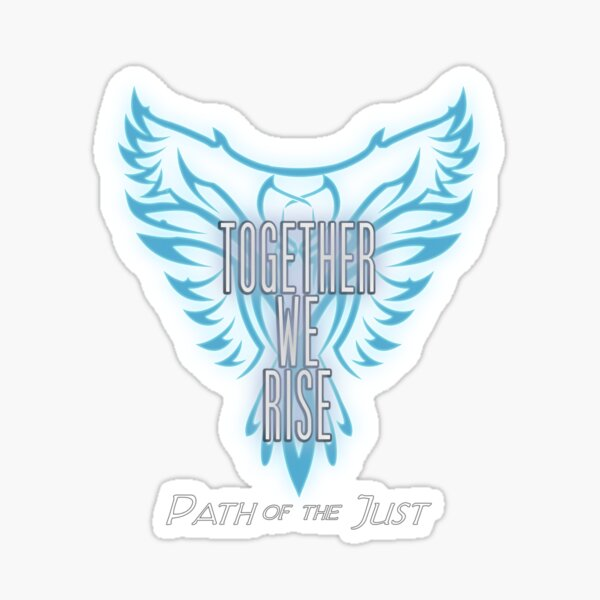 Path of the Just - Together We Rise Sticker