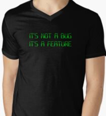 It's Not a Coding Bug It's a Programming Feature Men's V-Neck T-Shirt