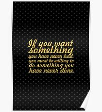 If you want something... Inspirational Quote Poster