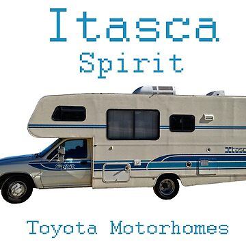 Toyota Itasca Spirit Motorhome  by ButchPetty