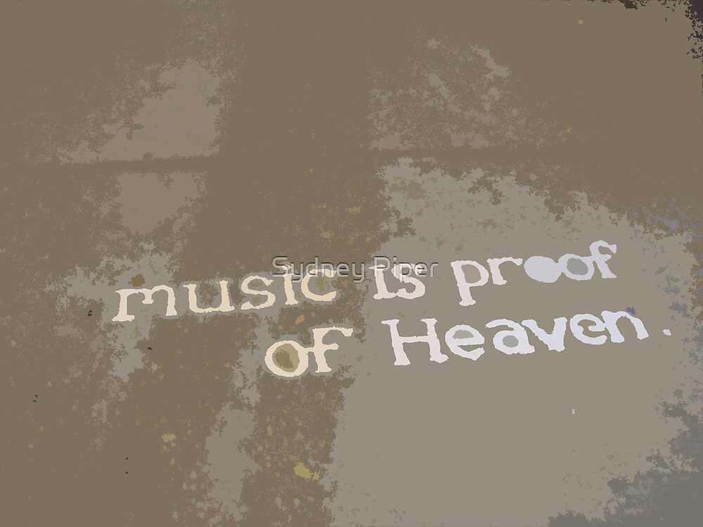 Music = Life by Sydney Piper