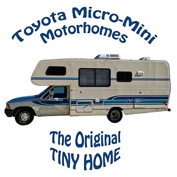 Toyota Motorhome The Original Tiny Home by ButchPetty