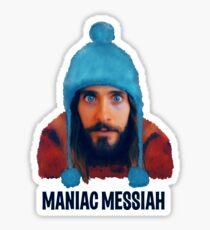 Maniac Messiah  Sticker