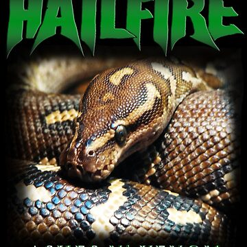 Hailfire Ashes N' Venom by mattwestpfahl
