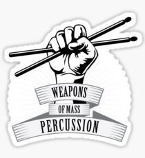 Weapons of Mass Percussion Sticker