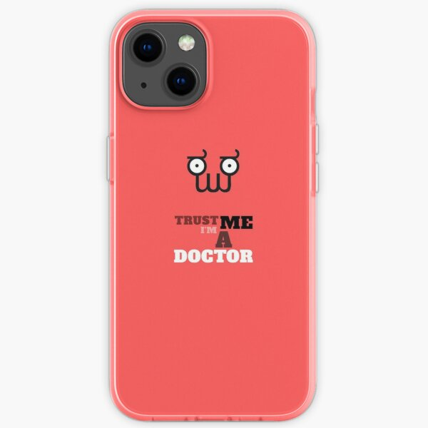 Trust me I'm a doctor iPhone Soft Case