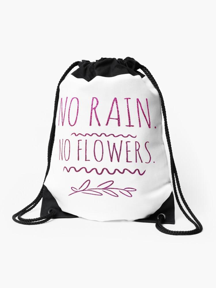 No Rain No Flowers Motivational Glitter Quote Drawstring Bag