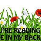 "If You're Reading This You're In My Backyard by Arthur ""Butch"" Petty"