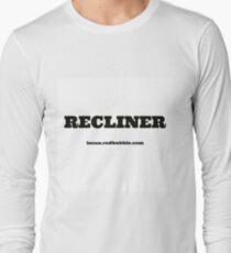 RECLINER Long Sleeve T-Shirt