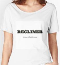 RECLINER Women's Relaxed Fit T-Shirt