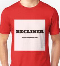 RECLINER T-Shirt