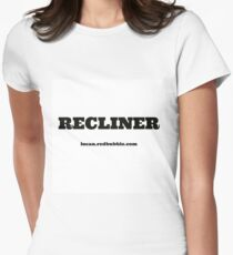 RECLINER Womens Fitted T-Shirt