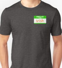 Hello, I am Irish T-Shirt