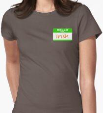 Hello, I am Irish Womens Fitted T-Shirt