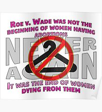 Legal Abortions Save Lives Poster