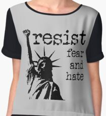 RESIST fear and hate Chiffon Top