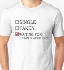 Waiting for Julian Blackthorn T-Shirt