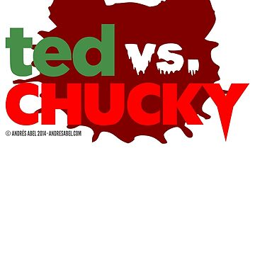 Ted vs. Chucky by andresabel