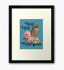 Hoot Hoot Motherfucker Framed Print