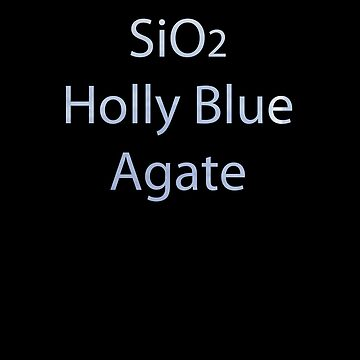 SU: Holly Blue Agate Chemical Formula by TheVioletWitch