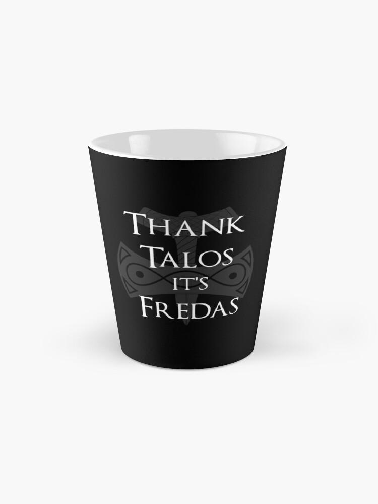 Alternative Ansicht von Danke Talos, es ist Fredas Tassen