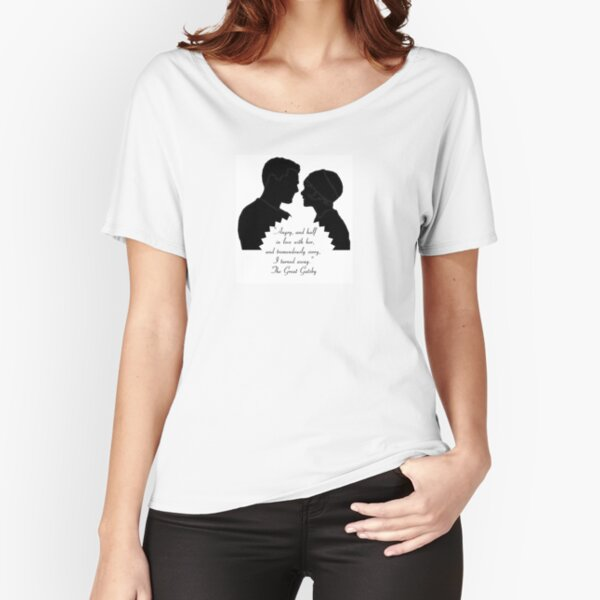 Daisy and Gatsby Quote Relaxed Fit T-Shirt