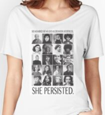 Nevertheless, She Persisted Women's Relaxed Fit T-Shirt