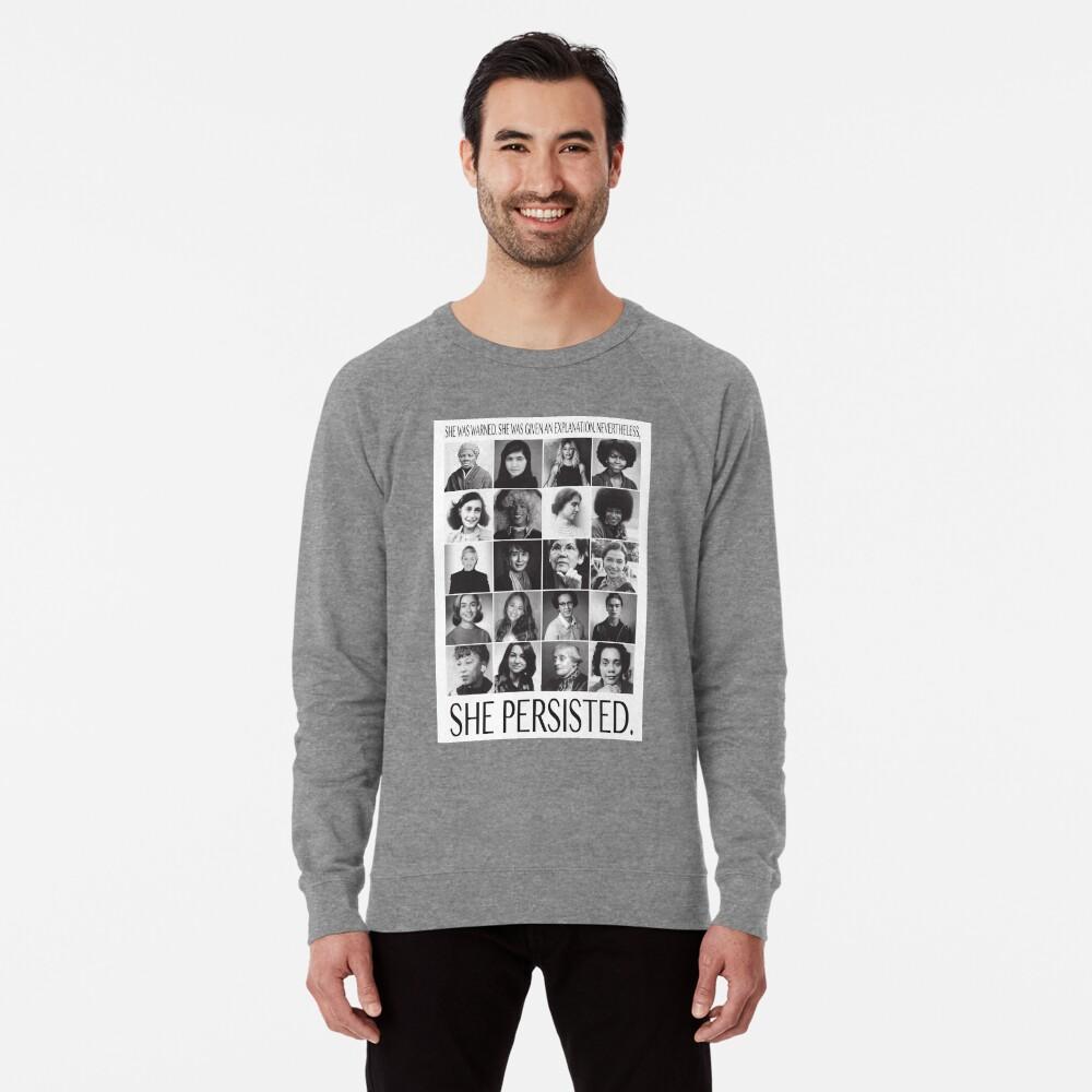 Nevertheless, She Persisted Lightweight Sweatshirt
