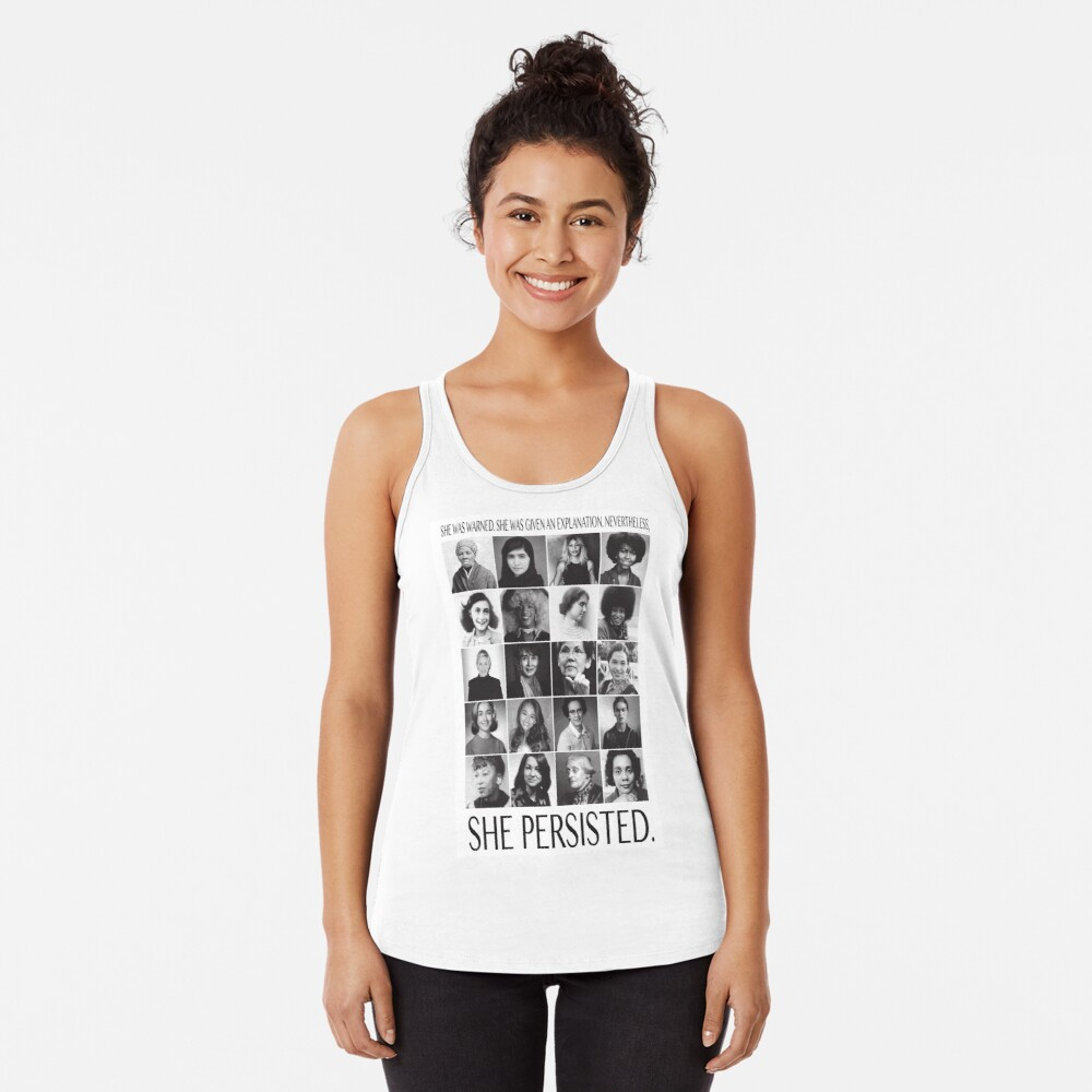 Nevertheless, She Persisted Racerback Tank Top