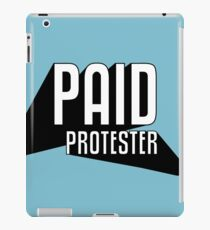 Paid Protester Print iPad Case/Skin