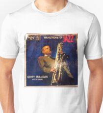 Mainstream of Jazz, Gerry Mulligan, Big Sax! Unisex T-Shirt