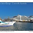 Magnetic Island Barge and Seabourn Encore Cruise Ship - Postcard by Paul Gilbert