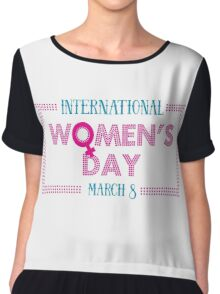 International Women's Day Be Bold For Change  Chiffon Top