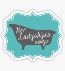 "Downton Abbey ""Her Ladyship's Soap"" Sticker"