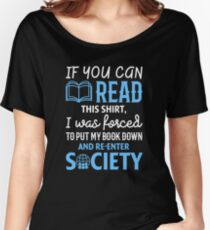 Funny If You Can Read This Book Lovers Shirt Women's Relaxed Fit T-Shirt
