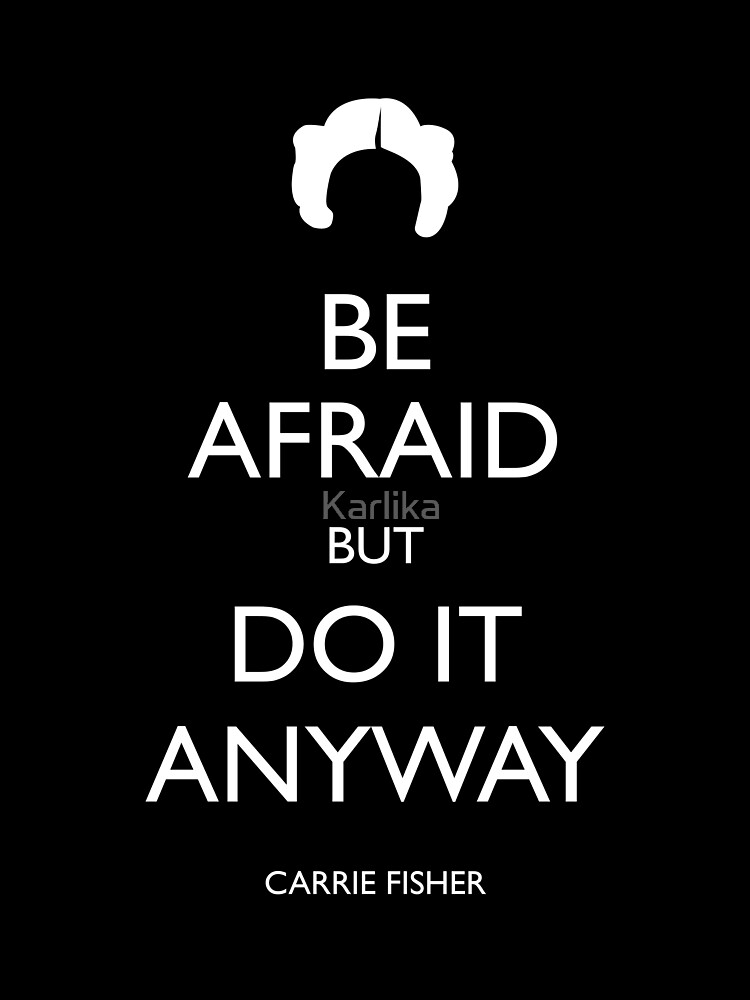 Be Afraid (Leia White) by Karlika